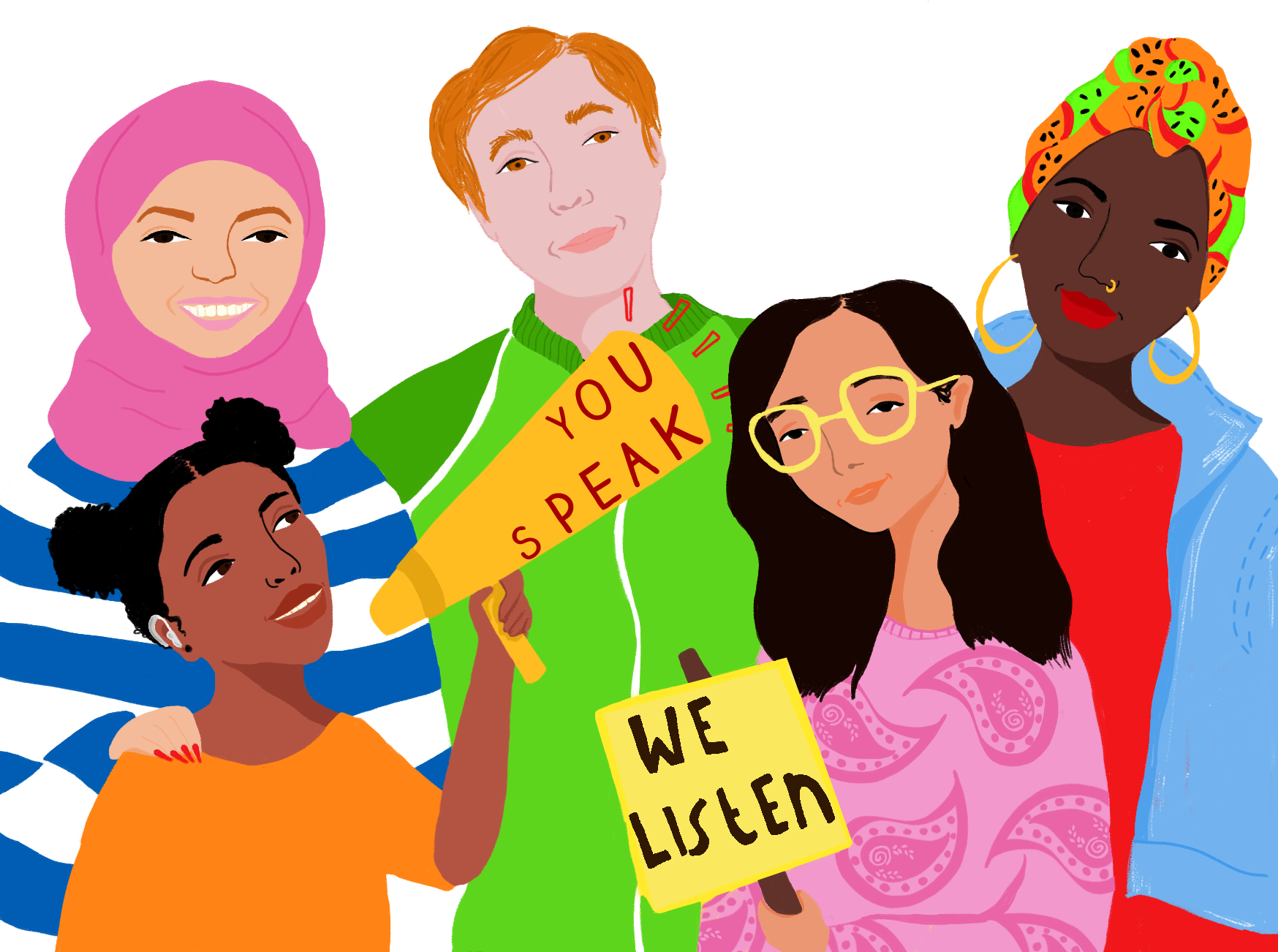 a colourful drawing of a diverse group of young people with different ethnicities, gendered and abilities. They are holding a megaphone which says 'you speak' and a banner which says 'we listen'